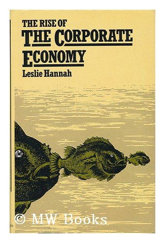 9780416795103: Rise of the Corporate Economy