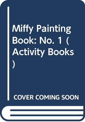 9780416796902: Miffy Painting Book: No. 1 (Activity Books)