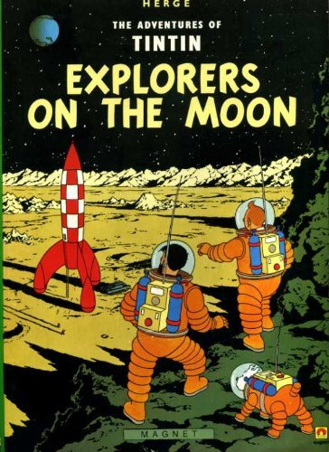 9780416800401: Explorers on the Moon (The Adventures of Tintin)