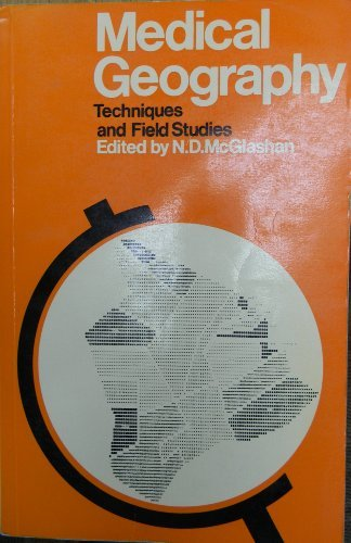 9780416804805: Medical Geography: Techniques and Field Studies (University Paperbacks)