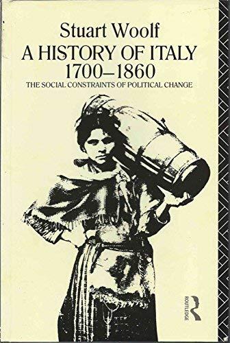 9780416808902: History Of Italy, 1700-1860