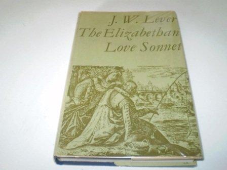 9780416810004: ELIZABETHAN LOVE SONNET (LIBRARY REPRINT S.)