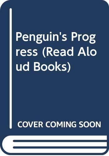 Penguin's Progress (Read Aloud Books) (0416810306) by Jill Tomlinson