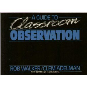 9780416812107: A Guide to Classroom Observation (Education Paperbacks)