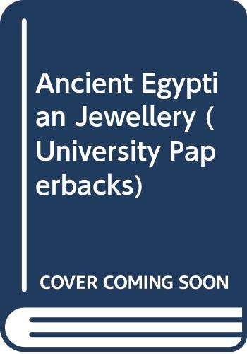 9780416812800: Ancient Egyptian Jewellery (University Paperbacks)