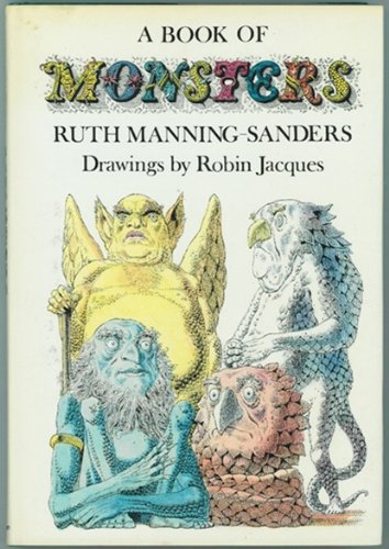 A Book of Monsters: Manning-Sanders, Ruth