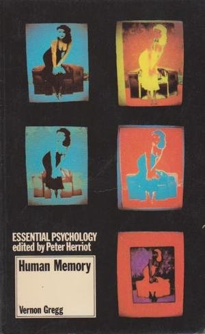 9780416819809: Human Memory (Essential Psychology)