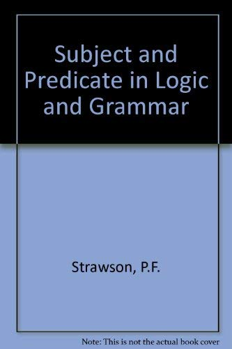 9780416821901: Subject and Predicate in Logic and Grammar