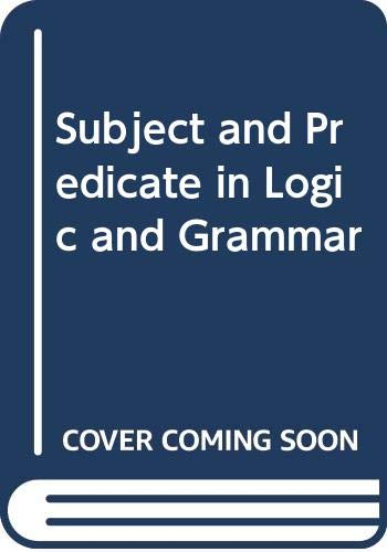 9780416822007: Subject and Predicate in Logic and Grammar (University Paperbacks)