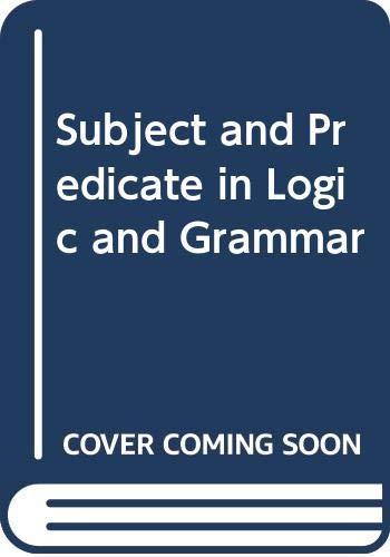 9780416822007: Subject and Predicate in Logic and Grammar (University Paperbacks)