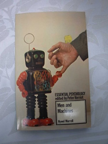 9780416823004: Men and Machines (Essential Psychology)