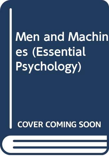 9780416823103: Men and Machines (Essential Psychology)