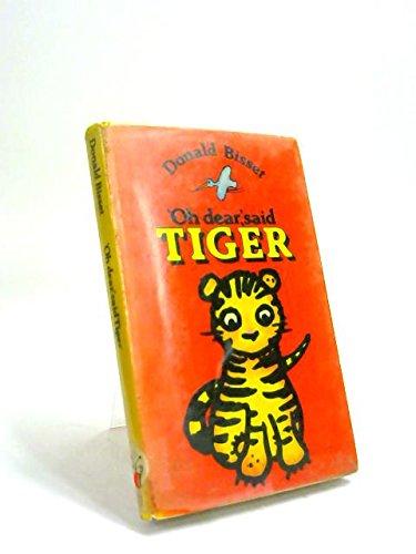 "9780416827309: ""Oh Dear"", Said Tiger (Read Aloud Books)"