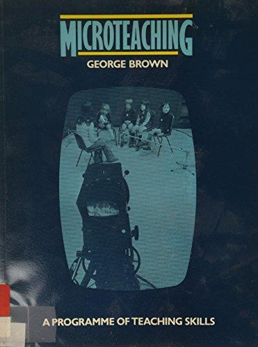 Micro Teaching Programme Teaching Skills (Education Paperbacks): Brown