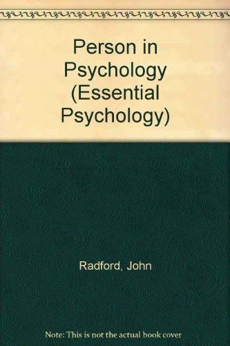Person in Psychology (Essential Psychology): Radford, John, Kirby, Richard