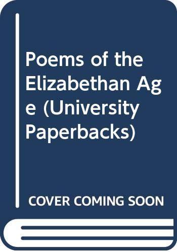 9780416832105: Poems of the Elizabethan Age (University Paperbacks)