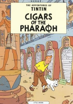 Cigars of the Pharaoh : The Adventures of Tintin.