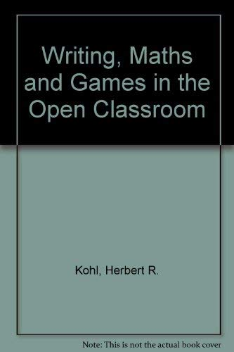 9780416839302: Writing, Maths and Games in the Open Classroom