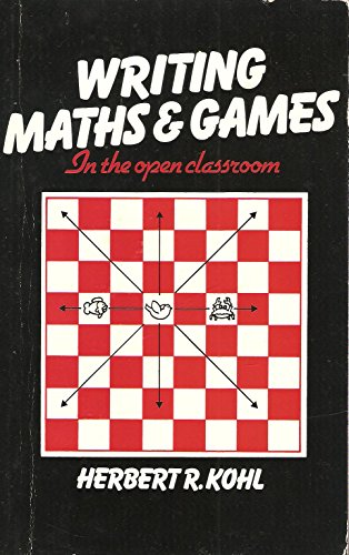 9780416839401: Writing, Maths and Games in the Open Classroom