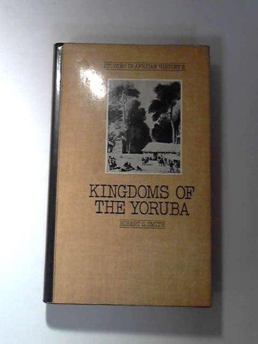 9780416847109: Kingdoms of the Yoruba (Studies in African History)