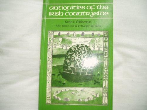9780416856101: Antiquities of the Irish Countryside