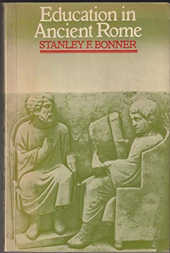 9780416857108: Education in Ancient Rome: From the Elder Cato to the Younger Pliny (University Paperbacks)