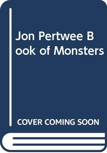 The Jon Pertwee Book of Monsters (0416871909) by Jon Pertwee