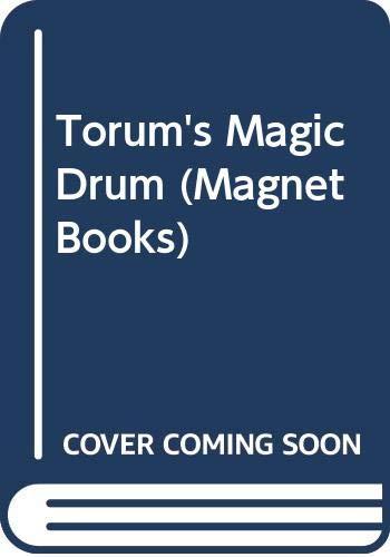 9780416877007: Torum's Magic Drum (Magnet Books)