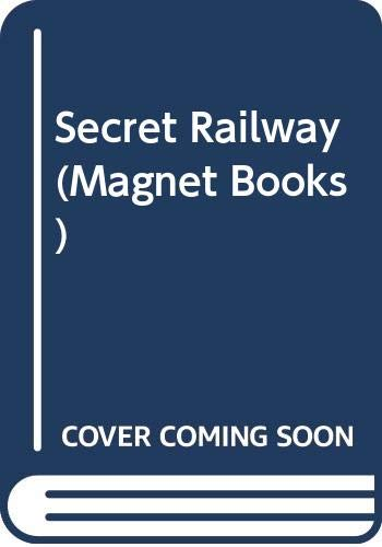9780416894004: Secret Railway (Magnet Books)