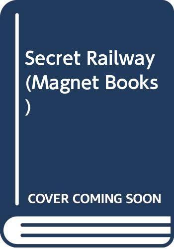 9780416894004: Secret Railway (Magnet Books)