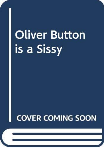 9780416896503: Oliver Button is a Sissy