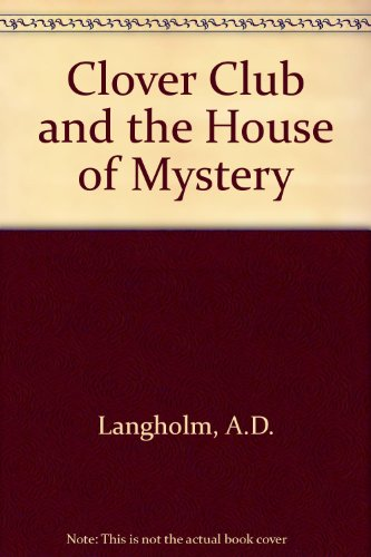 9780416898606: Clover Club and the House of Mystery
