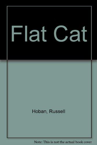 Flat Cat: Hoban, Russell