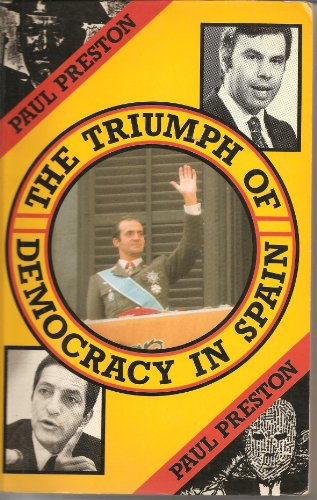 9780416900101: Triumph of Democracy in Spain