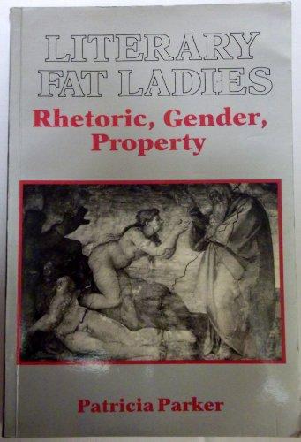 9780416916102: Literary Fat Ladies: Rhetoric, Gender, Property