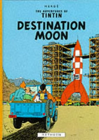 9780416925500: Tintin. Destination Moon (Hb) (The Adventures of Tintin)