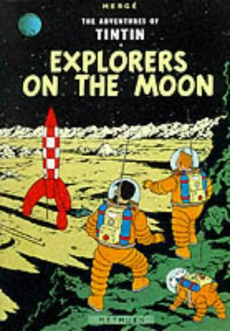 9780416925609: Explorers on the Moon (The Adventures of Tintin)