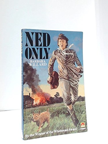 Ned Only (A Magnet Book): Willard, Barbara