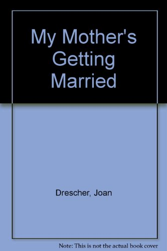 9780416955903: My Mother's Getting Married