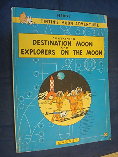 9780416967104: Tintin's Moon Adventure Containing Destination Moon and Explorers on the Moon (A Magnet book)