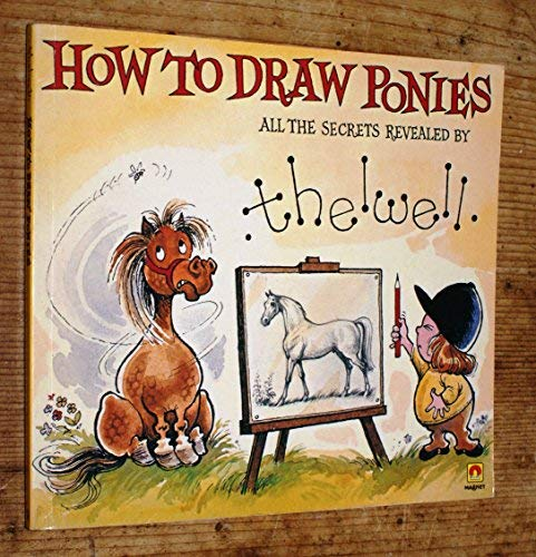 9780416973303: How To Draw Ponies