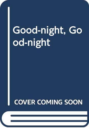 9780416973501: Good-night, Good-night
