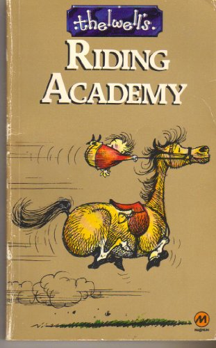 Thelwell's Riding Academy (0417010605) by Norman Thelwell