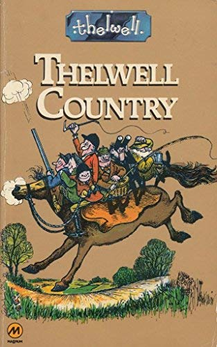 9780417010809: Thelwell Country (Mandarin Humour)