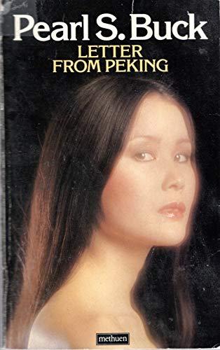 Letter from Peking: Buck, Pearl S.
