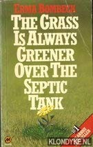 9780417022406: The Grass Is Always Greener over the Septic Tank