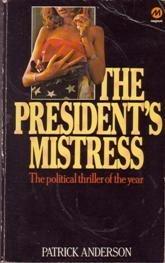 9780417022703: President's Mistress