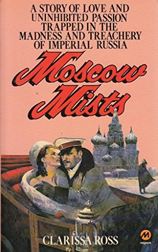 Moscow Mists: Ross, Clarissa