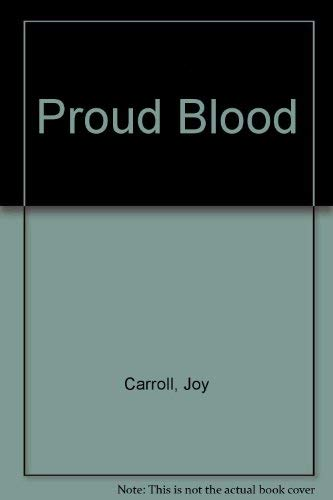 9780417037707: Proud Blood