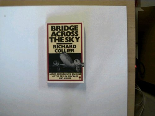 9780417046808: Bridge Across the Sky: Berlin Blockade and Airlift, 1948-49